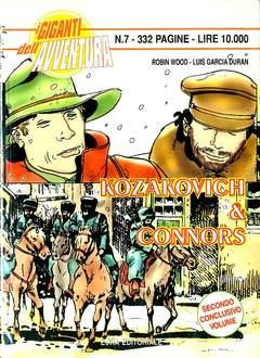 Copertina GIGANTI DELL'AVVENTURA (I) n.7 - KOZAKOVICH & CONNORS, EDITORIALE AUREA