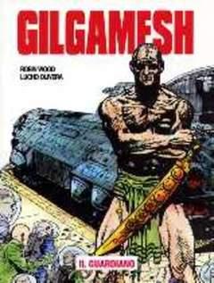 Copertina GILGAMESH n.12 - IL GUARDIANO, EDITORIALE AUREA