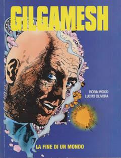Copertina GILGAMESH n.4 - LA FINE DI UN MONDO, EDITORIALE AUREA