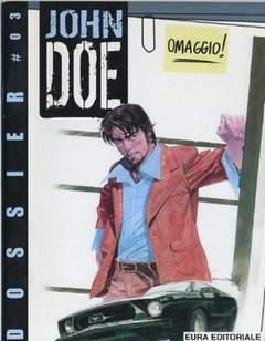Copertina JOHN DOE DOSSIER n.3 - JOHN DOE DOSSIER             3, EDITORIALE AUREA