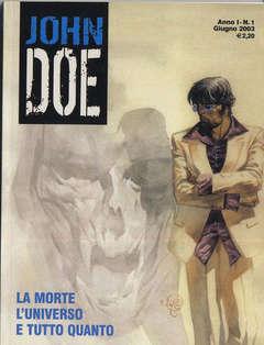 Copertina JOHN DOE n.1 - LA MORTE L' UNIVERSO E TUTTO QUANTO, EDITORIALE AUREA