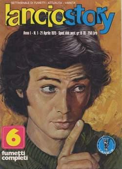 Copertina LANCIOSTORY ANNO 01 n.1 - LANCIOSTORY 1975    1, EDITORIALE AUREA