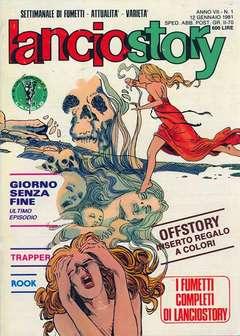Copertina LANCIOSTORY ANNO 07 n.1 - LANCIOSTORY 1981    1, EDITORIALE AUREA