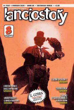 Copertina LANCIOSTORY ANNO 42 in poi n.2352 - LANCIOSTORY 2020 ANNO 46, EDITORIALE AUREA