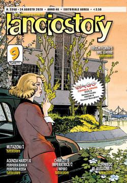 Copertina LANCIOSTORY ANNO 42 in poi n.2368 - LANCIOSTORY 2020 ANNO 46, EDITORIALE AUREA