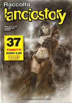 Copertina LANCIOSTORY RACCOLTA n.556 - LANCIOSTORY RACCOLTA, EDITORIALE AUREA