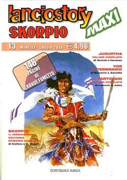 Copertina LANCIOSTORY SKORPIO MAXI n.13 - LANCIOSTORY SKORPIO MAXI, EDITORIALE AUREA