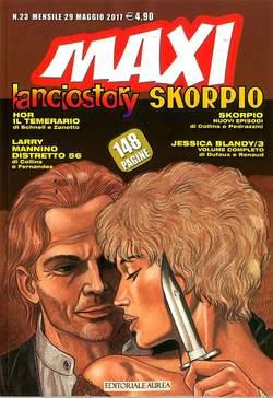 Copertina LANCIOSTORY SKORPIO MAXI n.23 - LANCIOSTORY SKORPIO MAXI, EDITORIALE AUREA