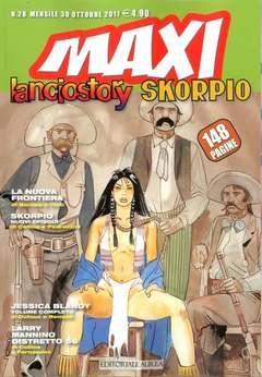 Copertina LANCIOSTORY SKORPIO MAXI n.28 - LANCIOSTORY SKORPIO MAXI, EDITORIALE AUREA