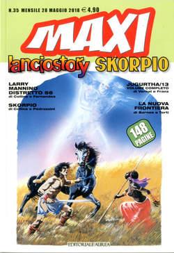 Copertina LANCIOSTORY SKORPIO MAXI n.35 - LANCIOSTORY SKORPIO MAXI, EDITORIALE AUREA