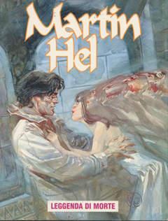 Copertina MARTIN HEL ANNO 06 n.1 - LEGGENDA DI MORTE, EDITORIALE AUREA