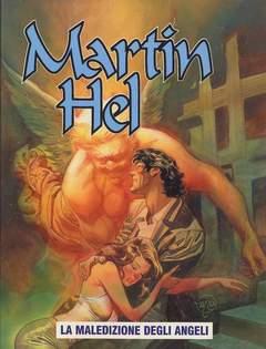 Copertina MARTIN HEL ANNO 08 n.2 - MALEDIZIONE DEGLI ANGELI, EDITORIALE AUREA