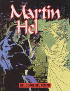 Copertina MARTIN HEL ANNO 12 n.5 - NEL CUORE DEL TEMPO, EDITORIALE AUREA