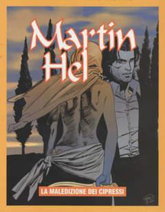 Copertina MARTIN HEL ANNO 14 n.3 - La maledizione dei cipressi, EDITORIALE AUREA