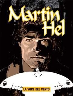 Copertina MARTIN HEL ANNO 14 n.2 - La voce del vento, EDITORIALE AUREA