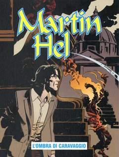 Copertina MARTIN HEL ANNO 15 n.4 - L'OMBRA DI CARAVAGGIO, EDITORIALE AUREA
