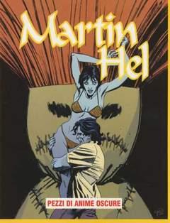 Copertina MARTIN HEL ANNO 15 n.2 - PEZZI DI ANIME OSCURE, EDITORIALE AUREA