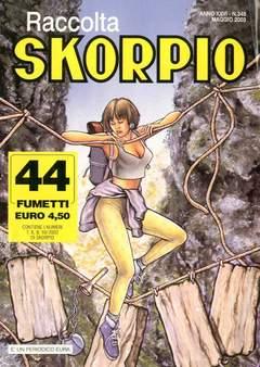 Copertina SKORPIO RACCOLTA n.348 - SKORPIO RACCOLTA           348, EDITORIALE AUREA