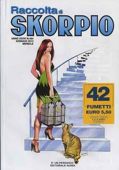 Copertina SKORPIO RACCOLTA n.464 - SKORPIO RACCOLTA, EDITORIALE AUREA