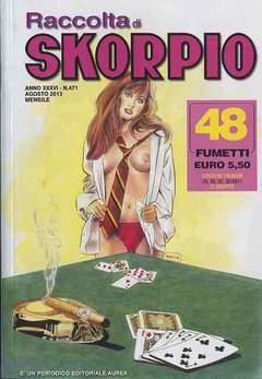 Copertina SKORPIO RACCOLTA n.471 - SKORPIO RACCOLTA, EDITORIALE AUREA