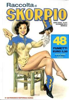 Copertina SKORPIO RACCOLTA n.475 - SKORPIO RACCOLTA, EDITORIALE AUREA