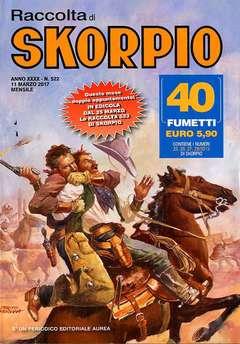 Copertina SKORPIO RACCOLTA n.522 - SKORPIO RACCOLTA, EDITORIALE AUREA