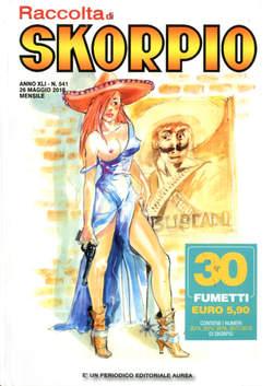 Copertina SKORPIO RACCOLTA n.541 - SKORPIO RACCOLTA, EDITORIALE AUREA