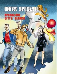 Copertina UNITA' SPECIALE II serie n.6 - OPERAZIONE CITTA' BIANCA, EDITORIALE AUREA