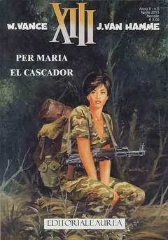 Copertina XIII n.5 - PER MARIA/EL CASCADOR, EDITORIALE AUREA