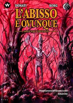 Copertina ABISSO E' OVUNQUE Special Ed. n. - L'ABISSO E' OVUNQUE - Special Edition, EDITORIALE WEIRD BOOK