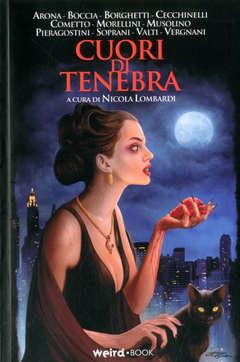 Copertina CUORI DI TENEBRA n. - CUORI DI TENEBRA, EDITORIALE WEIRD BOOK