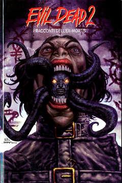 Copertina EVIL DEAD 2 I RACCONTI DELL... n. - EVIL DEAD 2: I RACCONTI DELL'EX MORTIS, EDITORIALE WEIRD BOOK