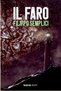 Copertina FARO n. - IL FARO, EDITORIALE WEIRD BOOK