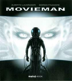 Copertina MOVIEMAN n. - MOVIEMAN, EDITORIALE WEIRD BOOK