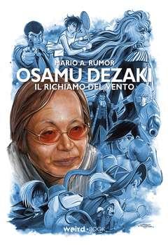 Copertina OSAMU DEZAKI n. - IL RICHIAMO DEL VENTO, EDITORIALE WEIRD BOOK