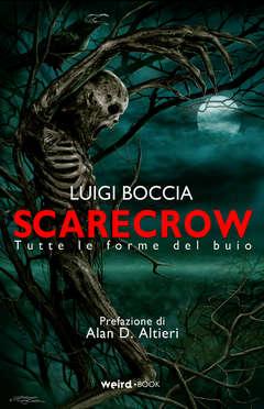Copertina SCARECROW n. - SCARECROW - TUTTE LE FORME DEL BUIO, EDITORIALE WEIRD BOOK