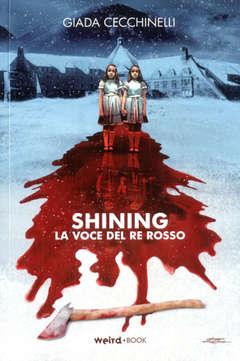 Copertina SHINING n. - LA VOCE DEL RE ROSSO, EDITORIALE WEIRD BOOK