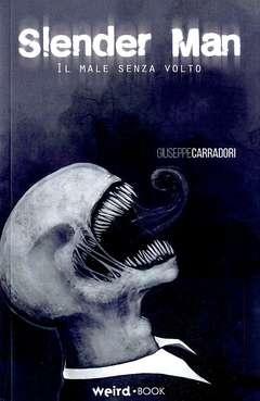 Copertina SLENDER MAN n. - IL MALE SENZA VOLTO, EDITORIALE WEIRD BOOK