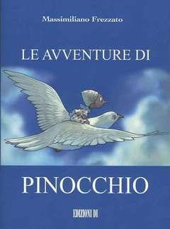 Copertina AVVENTURE DI PINOCCHIO n. - LE AVVENTURE DI PINOCCHIO, EDIZIONI DI DUE