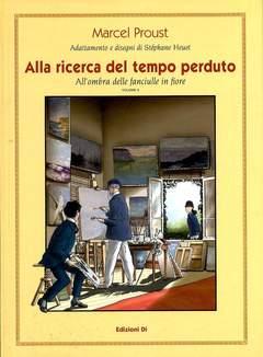 Copertina ALLA RICERCA D. TEMPO PERDUTO n.3 - ALL'OMBRA DELLE FANCIULLE IN FIORE VOL.II, EDIZIONI DI