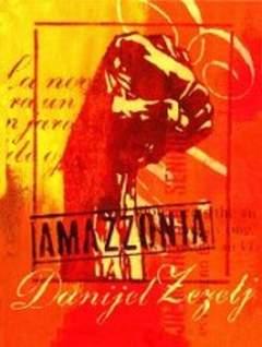 Copertina AMAZZONIA n.2 - 7 STORIE + SERIGRAFIA  NUM. E FIR. 150 CP, EDIZIONI DI