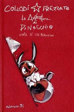 Copertina AVVENTURE PINOCCHIO FREZZATO n. - STORIA DI UN BURATTINO, EDIZIONI DI