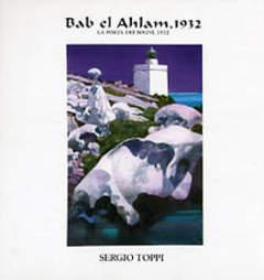 Copertina BAB EL AHLAM 1932 n. - BAB EL AHLAM 1932, EDIZIONI DI