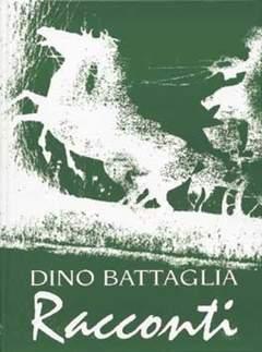 Copertina BATTAGLIA RACCONTI n.1 - RACCONTI VERDE, EDIZIONI DI
