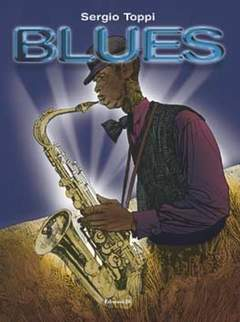 Copertina BLUES TOPPI n. - SOLITUDINIS, BLUES, DIO MINORE, LITTLE BIG HORN, EDIZIONI DI