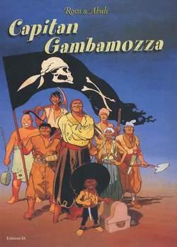 Copertina CAPITAN GAMBAMOZZA n. - CAPITAN GAMBADILEGNO, EDIZIONI DI
