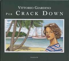 Copertina CRACK DOWN n. - CRACK DOWN tiratura 500, EDIZIONI DI