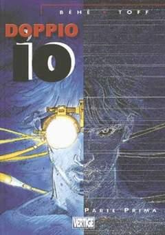 Copertina DOPPIO IO n.1 - VERTIGE - PARTE PRIMA, EDIZIONI DI