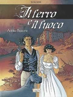 Copertina FERRO E FUOCO n.1 - ADDIO BARONE, EDIZIONI DI