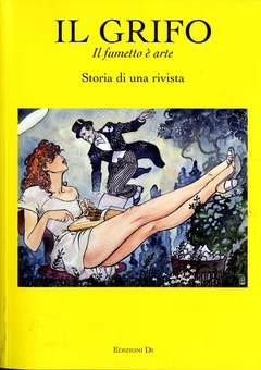 Copertina GRIFO IL FUMETTO E' ARTE n. - STORIA DI UNA RIVISTA, EDIZIONI DI